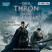 Der Thron von Melengar (Riyria 1) | Michael J. Sullivan