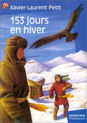 153 [Cent cinquante-trois] jours en hiver