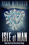 Isle of Man: Book Two of The Park Service Trilogy (Volume 2)