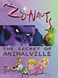 img - for Zoonauts: The Secret of Animalville book / textbook / text book