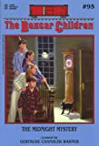 The Midnight Mystery (The Boxcar Children Mysteries #95)
