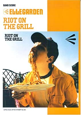 バンドスコア ELLEGARDEN/RIOT ON THE GRILL