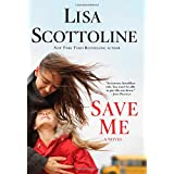Save Me ~ Lisa Scottoline