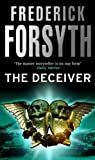 img - for The Deceiver by Frederick Forsyth (3-Sep-1992) Paperback book / textbook / text book