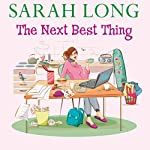 The Next Best Thing | Sarah Long