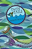 Twin Tails of Mason Beach (Twin Tails Series Book 1)