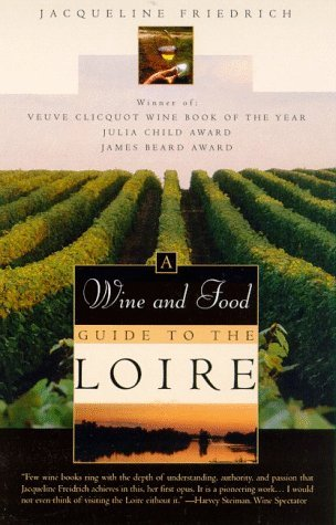 the-wine-and-food-guide-to-the-loire-frances-royal-river-veuve-clicquot-wine-book-of-the-year-by-jac