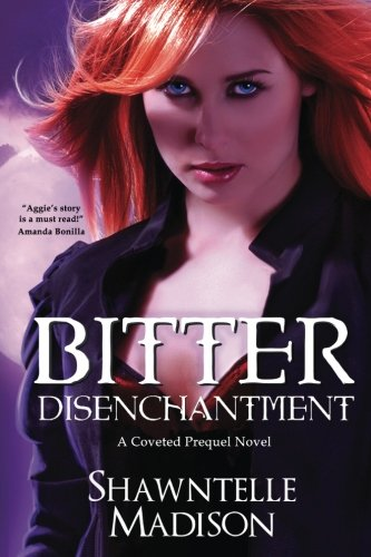 Image of Bitter Disenchantment: A Coveted Prequel Novel