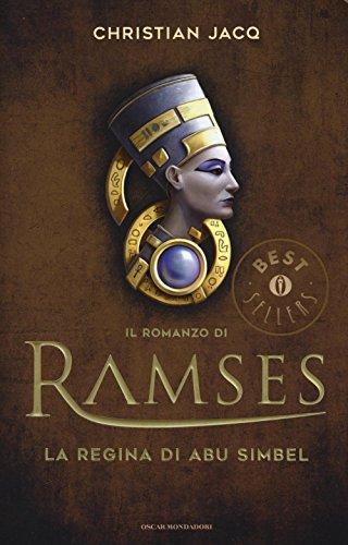 La regina di Abu Simbel. Il romanzo di Ramses: 4