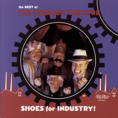 The Firesign Theatre - Shoes for Industry - Zortam Music
