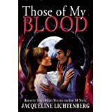 Those of My Blood ~ Jacqueline Lichtenberg
