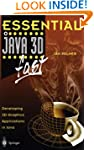 Essential Java 3D fast: Developing 3D...