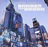 echange, troc Sander Van Doorn - Dusk Till Doorn 2011
