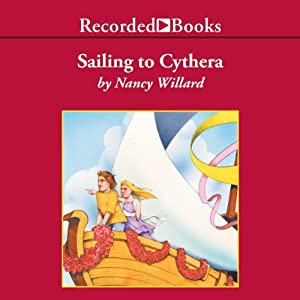 Sailing to Cythera: And Other Anatole Stories | [Nancy Willard]