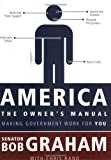 img - for America, the Owner's Manual: Making Government Work For You book / textbook / text book