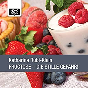 Fructose Hörbuch