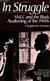 Clayborne Carson In Struggle: SNCC and the Black Awakening of the 1960s