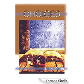 Choices (Women's Inspirational Christian Fiction Book 6) (English Edition)