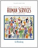 img - for Theory, Practice, and Trends in Human Services: An Introduction by Ed Neukrug (2007) Paperback book / textbook / text book