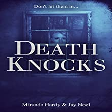 Death Knocks (       UNABRIDGED) by Miranda Hardy, Jay Noel Narrated by Jeff Simpson