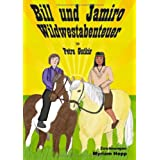 Bill und Jamiro: Wildwestabenteuervon &#34;Petra Gutkin&#34;