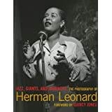 Jazz, Giants And Journeys: The Photography of Herman Leonardpar Herman Leonard