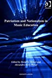 img - for Patriotism and Nationalism in Music Education book / textbook / text book