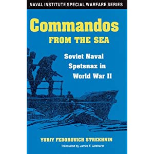 Amazon.com: Commandos from the Sea: Soviet Naval Spetsnaz in World ...
