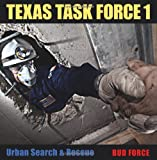 img - for Texas Task Force 1: Urban Search and Rescue book / textbook / text book