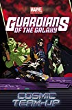 img - for Marvel Universe Guardians of the Galaxy: Cosmic Team-Up (Marvel Adventures/Marvel Universe) book / textbook / text book
