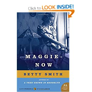 Maggie-Now: A Novel (P.S.) Betty Smith