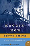 Maggie-Now: A Novel (P.S.) (0062120204) by Smith, Betty