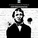 A Macat Analysis of Henry David Thoreau's Civil Disobedience | Mano Toth,Jason Xidias