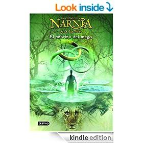 El sobrino del mago: Las Cr�nicas de Narnia 1 (Spanish Edition)