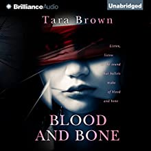 Blood and Bone: Blood and Bone, Book 1 (       UNABRIDGED) by Tara Brown Narrated by Amy Johnson