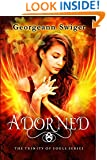 Adorned: The Trinity of Souls Series