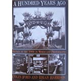 A Hundred Years Ago: Britain in the 1880s in Words and Photographsby Colin Ford and Brian...