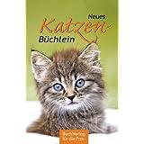 "Neues Katzen-B�chleinvon ""Carola Ruff"""