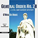 General Order No. 28 Audiobook by O'Neil De Noux Narrated by John Dzwonkowski