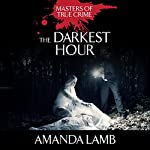 The Darkest Hour: Teenagers Who Kill for Love | Amanda Lamb
