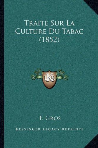 Traite Sur La Culture Du Tabac (1852)