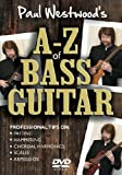 Paul Westwood - A-Z Of Bass Guitar [DVD]