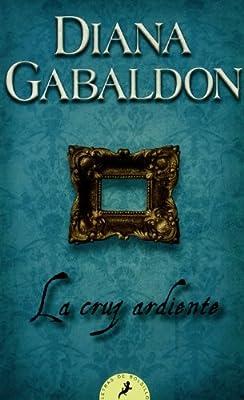 La cruz ardiente / The Fiery Cross (Letras De Bolsillo / Pocket Letters) (Spanish Edition)