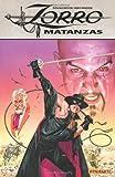 Zorro: Matanzas (Zorro (Dynamite Paperback))