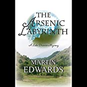 The Arsenic Labyrinth | Martin Edwards