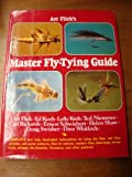 Art Flick's Master Fly-Tying Guide.