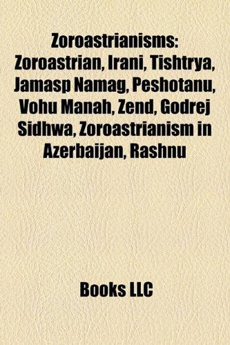 zoroastrianism-introduction-zoroastrian-irani-tishtrya-jamasp-namag-peshotanu-vohu-manah-zend-godrej