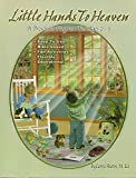 img - for Little Hands to Heaven - A Preschool Program For Ages 2-5 book / textbook / text book