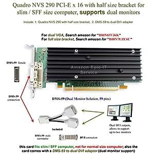 Amazon.com: Epic IT Service - Quadro NVS 290 low profile card (half