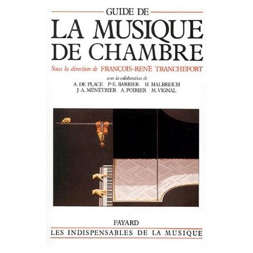 Books about music guide de la musique de chambre for Chambre de musique